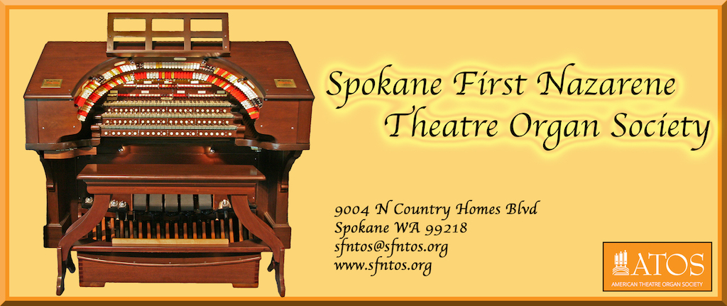 Spokane First Nazarene Theatre Organ Society